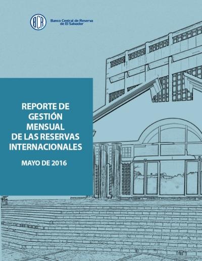 Portada del Reporte mensual de la Gestión de las RIN a mayo 2016