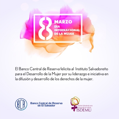 El BCR felicita al ISDEMU en el marco del Día Internacional de la Mujer