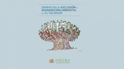 REDIBACEN: Dinámicas de Exclusión y Degradación Ambiental en El Salvador